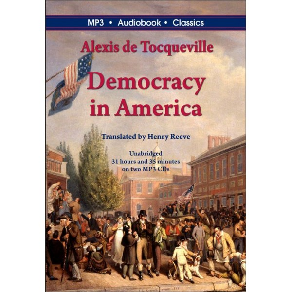 the dualism between aristocracy and democracy in alexis de tocquevilles democracy in america