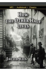 How the Other Half Lives