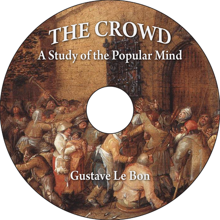 The Crowd A Study Of The Popular Mind Mp3 Cd Audiobook In Paper Sleeve Ebay